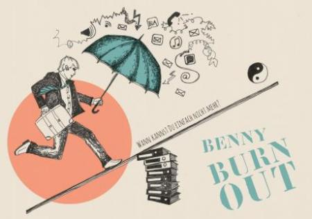 Life is aMAZEing – support yourself! *Benny Burn-out