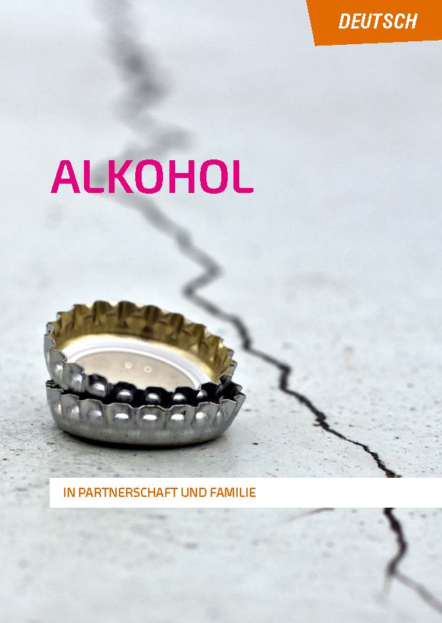 Alkohol. In Partnerschaft und Familie. *deutsch